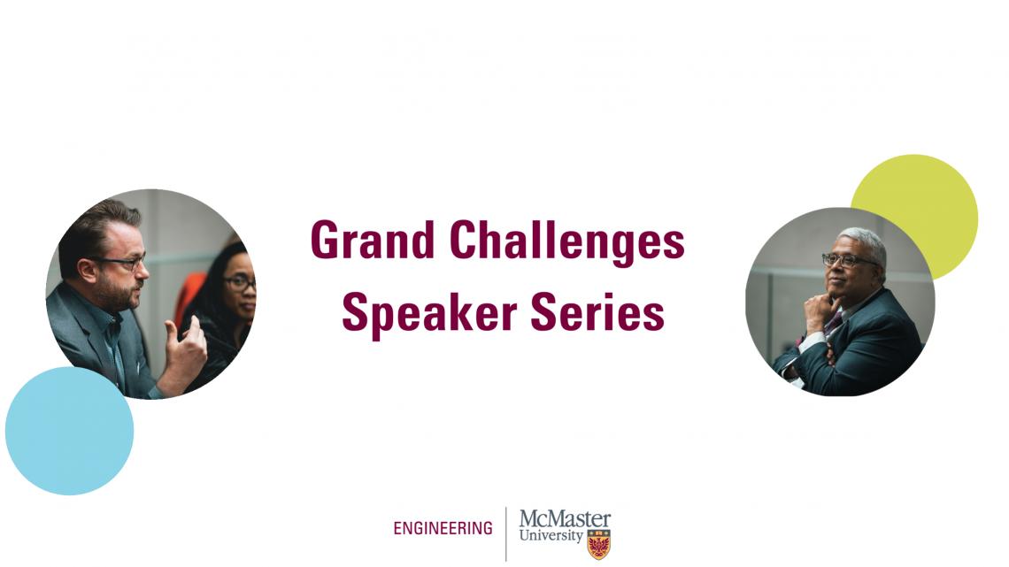 Grand Challenges Speaker Series