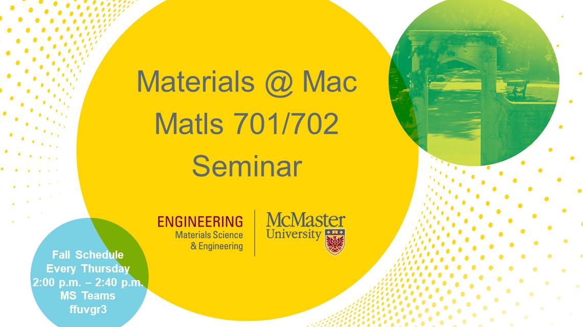 MATLS 701/702 Seminar Series