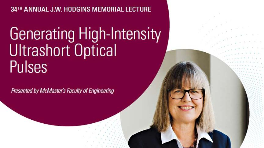 SOLD OUT - Nobel Prize winner Donna Strickland: 34th Annual J.W. Hodgins Memorial Lecture