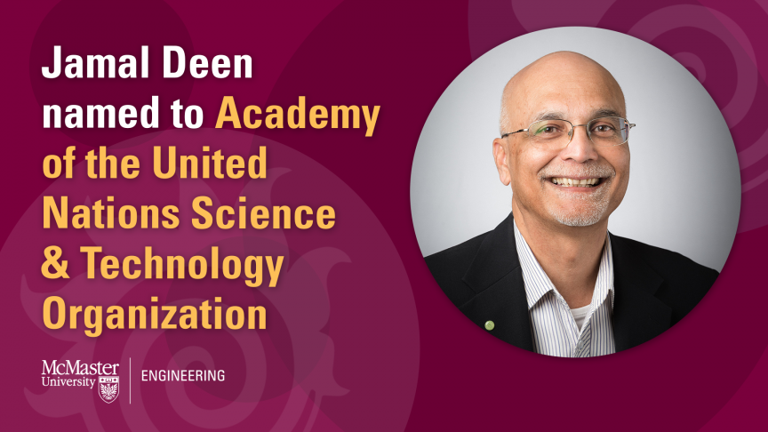 Distinguished University Professor Jamal Deen named to Academy of the United Nations Science and Technology Organization