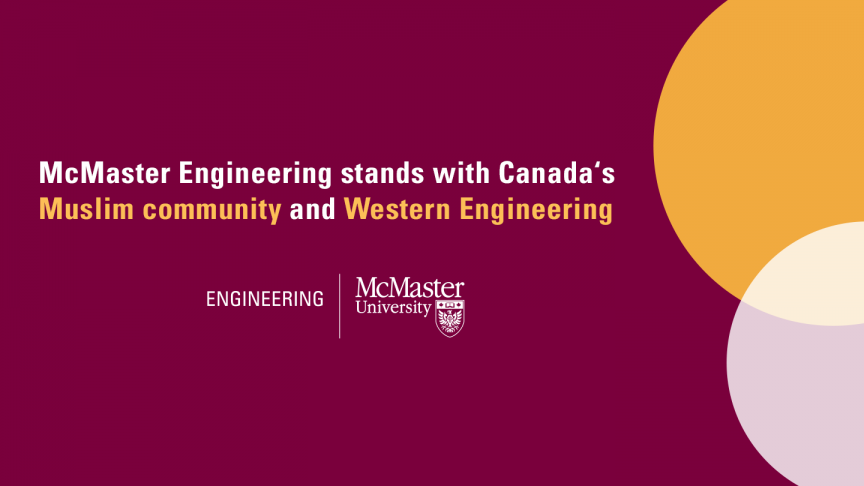 McMaster Engineering stands with Canada's Muslim community and Western Engineering