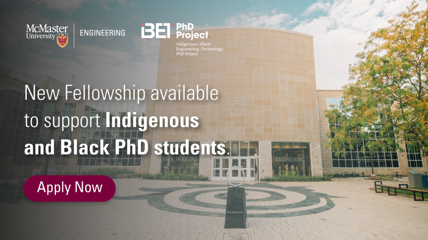 McMaster Engineering launches Fellowships with partnering universities to increase diversity in engineering and technology