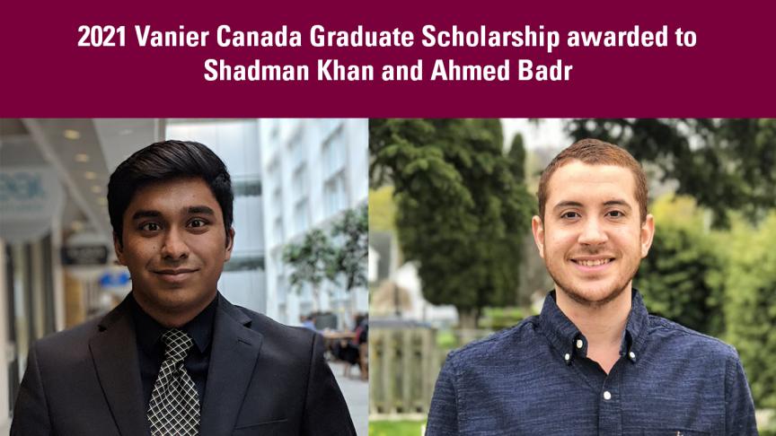 McMaster Engineering celebrates two students awarded prestigious Vanier Scholarship in 2021