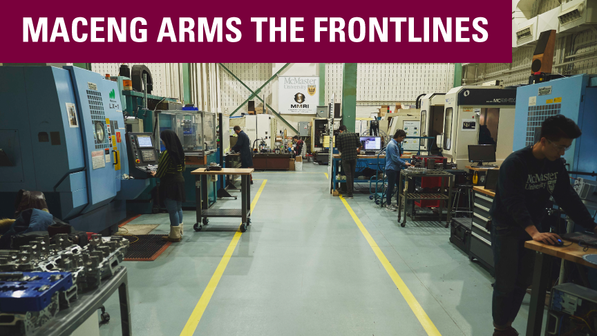MacEng arms the frontlines with ventilators for local hospitals
