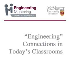 """Engineering"" Connections in Today's Classrooms"